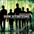CD - Now Is the Time - Live at Willow Creek