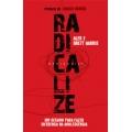Radicalize