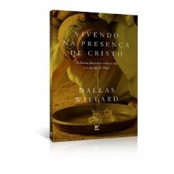 Vivendo na Presença de Cristo