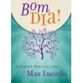 Bom dia! Leituras diárias com Max Lucado