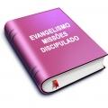 Evangelismo / Missões / Discipulado