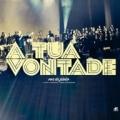 CD - A Tua Vontade