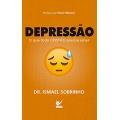Depressão - O Que Todo o Cristão Precisa saber