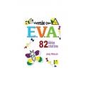 Diversão com E.V.A  82 ideias criativas