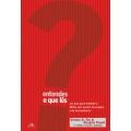 Entendes o que lês? - 3.ª Edição revisada e ampliada