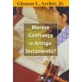 Merece confiança o Antigo Testamento?