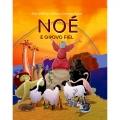 Noé e o povo Fiel