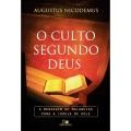 O Culto Segundo Deus - A Mensagem de Malaquias para a igreja de hoje