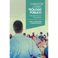 O Pastor como teólogo público