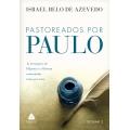 Pastoreados por Paulo (Volume 2)