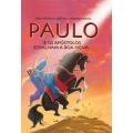 Paulo e os Apóstolos espalham a Boa Nova