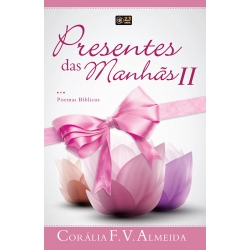 Presentes das Manhãs II