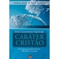 Caráter Cristão - Série Crescimento espiritual