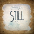 CD - Still Vol. 1