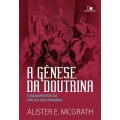 A Gênese da Doutrina