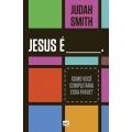 Jesus é____.