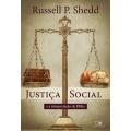 Justiça social e a interpretação da Bíblia