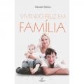 Vivendo Feliz Em Família